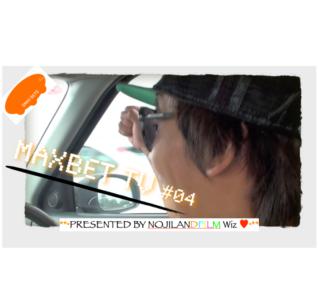 MAXBET #04