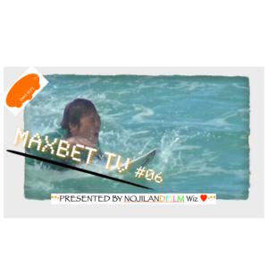 MAXBET #06